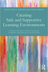 Creating Safe and Supportive